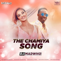 The Chamiya Song (Remix) DJ Madwho