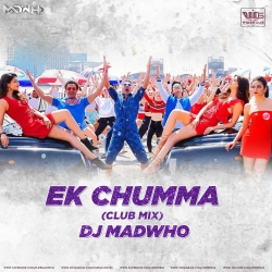 Ek Chumma (Club Mix) DJ Madwho