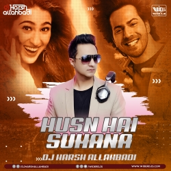 Husnn Hai Suhaana New Remix DJ Harsh Allahbadi