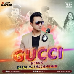 GUCCI - Aroob Khan Remix DJ Harsh Allahbadi